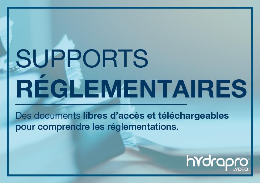 Supports Réglementaires. Des documents libres d'accès et téléchargeables pour comprendre les réglementations.